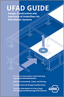 UFAD GUIDE—Design, Construction and Operation of Underfloor Ai